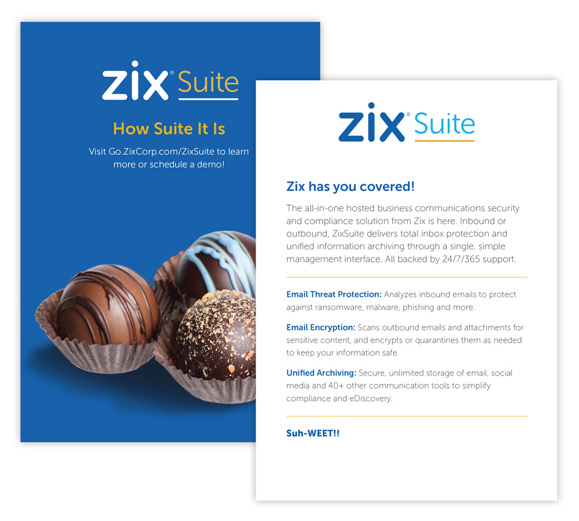Outside and inside of direct mail featuring a box of chocolates with information about Zix Suite.